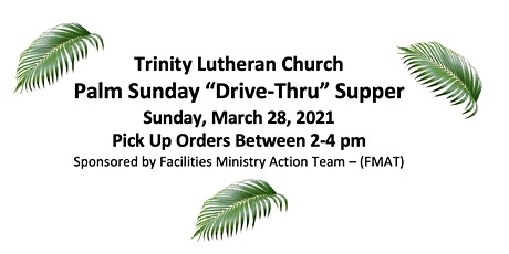"Palm Sunday Tri-tip ""Drive-thru"" Supper tickets"