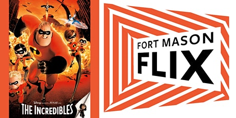 FORT MASON FLIX: The Incredibles tickets