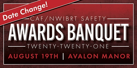 2021 CAF/NWIBRT Safety Awards Banquet tickets