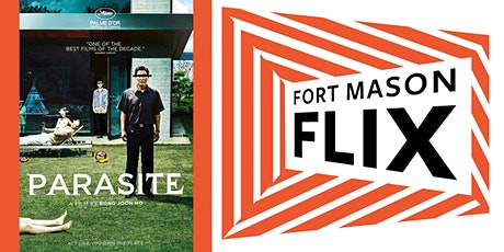 FORT MASON FLIX: Parasite tickets