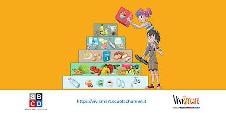 ViviSmart – Nutrirsi, Muoversi, Vivere Meglio | Webinar 04/03/2021 biglietti