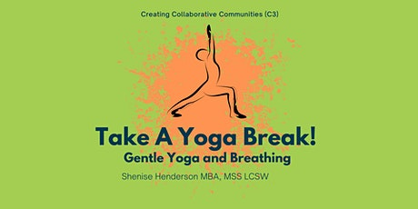 Take A Yoga Break! Gentle Yoga and Breathing tickets