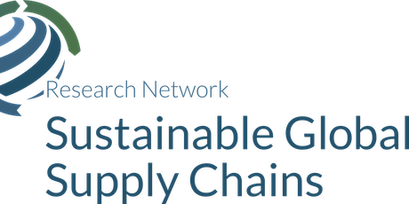 Launch Event for the Research Network Sustainable Global Supply Chains tickets