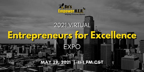 Entrepreneurs for Excellence Expo tickets
