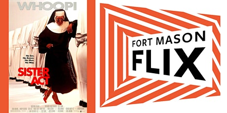 FORT MASON FLIX: Sister Act tickets