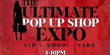 Ultimate Pop Up Shop Expo tickets