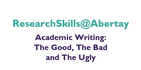 Academic Writing - The Good, The Bad and The Ugly tickets