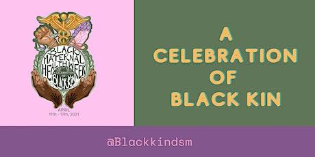 Black Maternal Health Week: A Celebration of Black Kin tickets