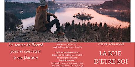 LA JOIE D'ETRE SOI tickets