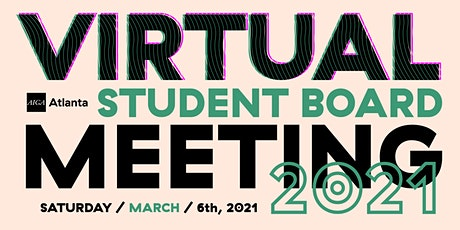Virtual Student  Board Meeting – March 2021 tickets