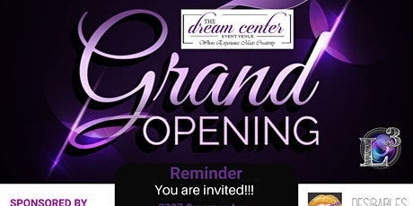 Grand Opening Dream Life & The Dream Center Event Venue tickets