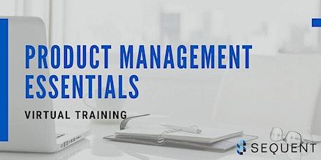 Product Management Essentials VIRTUAL Workshop - SEPTEMBER 2021 tickets