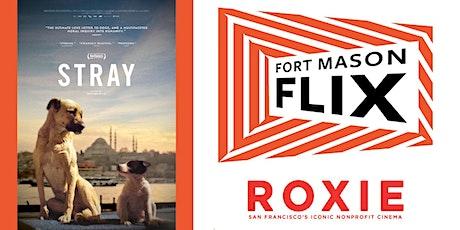 The Roxie Theater & FORT MASON FLIX: Stray tickets