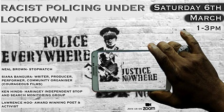 Justice Nowhere: Racist Policing Under Lockdown tickets