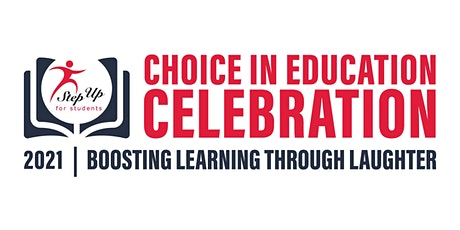 2021 Choice in Education Celebration tickets