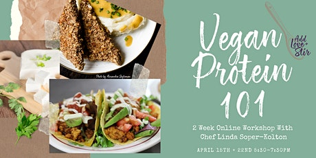 Vegan Protein 101 Workshop tickets