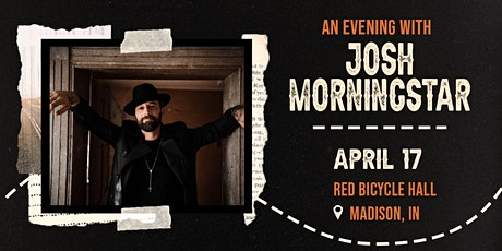 Josh Morningstar w/ Anthony Ray Wright tickets