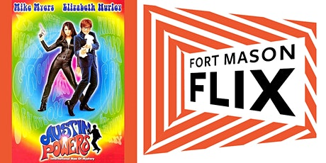 FORT MASON FLIX: Austin Powers tickets