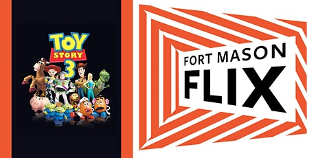 FORT MASON FLIX: Toy Story 3 tickets
