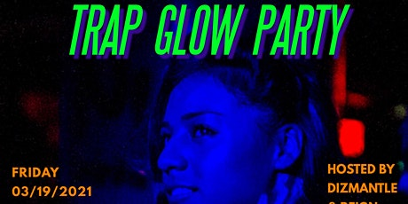 Trap Glow Party VI tickets