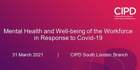 Mental Health and Well-being of the Workforce in Response to COVID-19 tickets