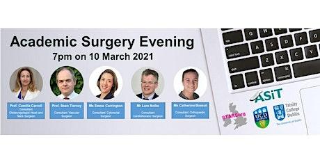 Trinity & University College Dublin's Academic Surgery Evening tickets