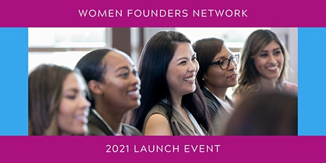 Women Founders Network 2021 Launch Event tickets