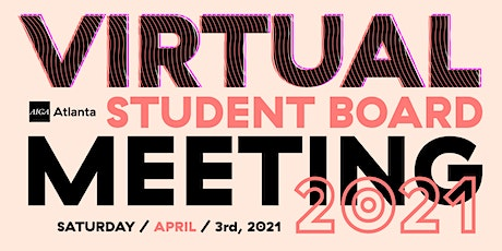 Virtual Student  Board Meeting – April 2021 tickets