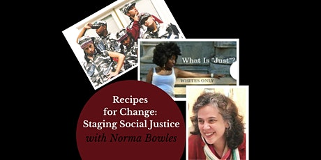 Recipes for Change: Staging Social Justice - Scholarship Registration tickets