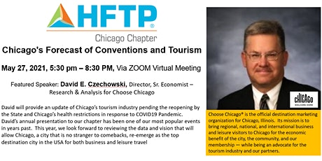 "HFTP Chicago May 2021 Meeting - ""Chicago's Forecast of Conventions and Tour tickets"