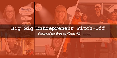 Virtual Big Gig Entrepreneur Pitch-Off (March) tickets