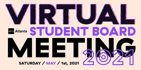 Virtual Student  Board Meeting – May 2021 tickets