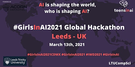 #GirlsInAI2021 Hackathon – UK, Leeds tickets