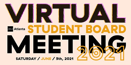 Virtual Student  Board Meeting – June 2021 tickets