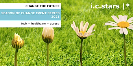 Season of Change Event Series: Tech, Healthcare, & Access tickets