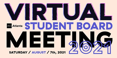 Virtual Student  Board Meeting – August 2021 tickets