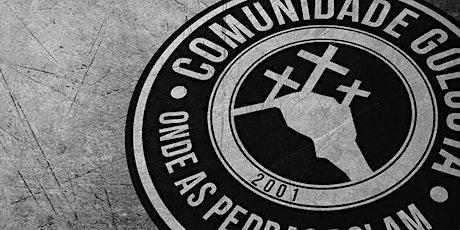 Culto Comunidade Golgota ingressos