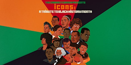 The Cabaret Corner Presents: 'Icons' - A Tribute To Black History Month tickets