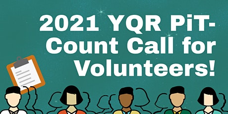 2021 YQR PiT- Count Volunteer Registration tickets
