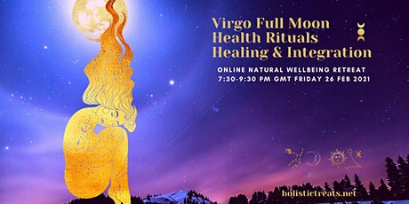 Virgo Full Moon Online Retreat | Health Rituals, Healing and Integration Tickets