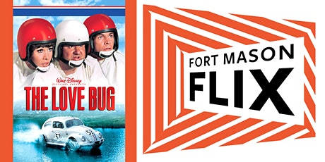 FORT MASON FLIX: The Love Bug tickets