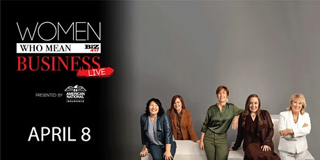 Women Who Mean Business Live presented by American National tickets