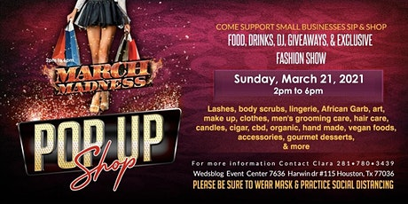 MARCH Madness Pop Up Shop tickets