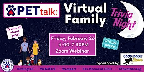 PETtalk: Virtual Family Trivia Night tickets