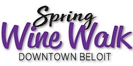 Downtown Beloit Spring Wine Walk tickets