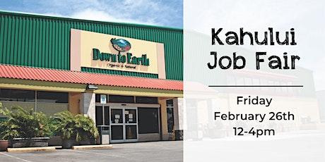 Down to Earth Kahului Job Fair tickets