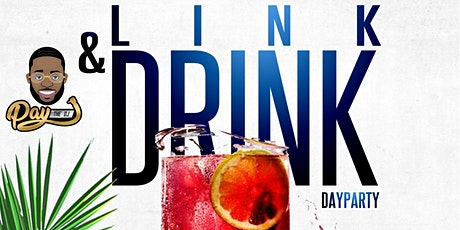 Link & Drink DayParty tickets
