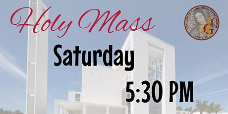 5:30 PM - Holy Mass - Saturday English tickets