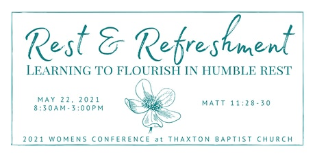 Rest & Refreshment - TBC's 2021 Women's Conference tickets