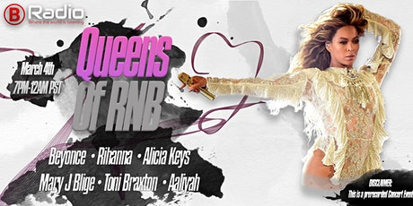 QUEENS OF R&B  MARCH MADNESS MUSIC MARATHON LIVE ON NAA B-RADIO tickets
